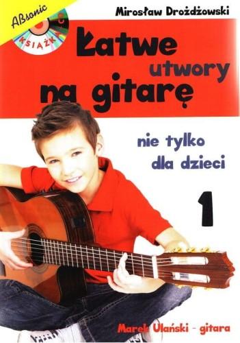 Łatwe utwory na gitarę nie tylko dla dzieci