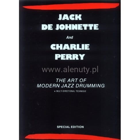 Jack de Johnette and Charlie Perry: The Art of Modern Jazz Drumming - szkoła gry na perkusji