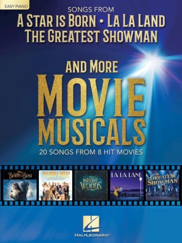Songs from A Star Is Born, La La Land, The Greatest Showman and More Movie Musicals (Easy Piano) - piosenki z musicali w łatwym układzie na pianino