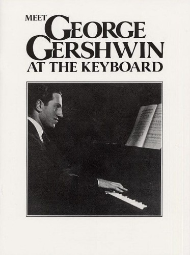 Meet George Gershwin At The Keyboard - nuty na fortepian solo