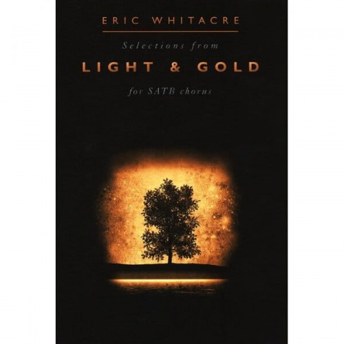Eric Whitacre: Light and Gold - nuty na chór mieszany SATB