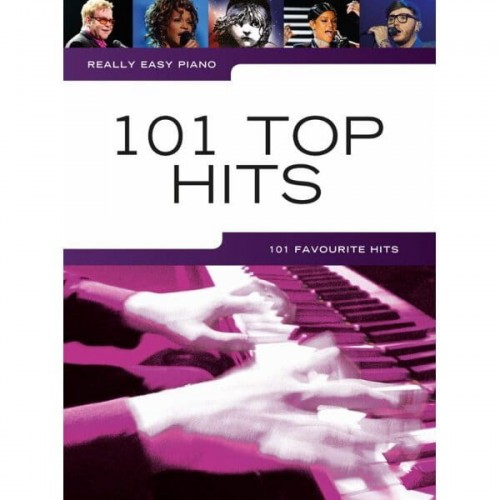 Really Easy Piano: 101 Top Hits - nuty na fortepian, słowa i akordy gitarowe
