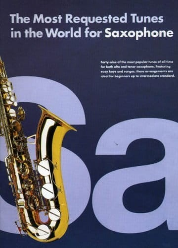 The Most Requested Tunes In The World For Saxophone - nuty na saksofon