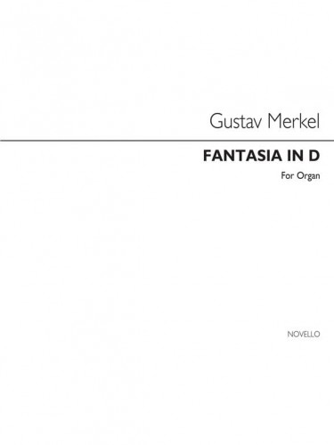 Gustav Merkel: Fantasia No. 5 in D minor For op. 176 for organ - nuty na organy