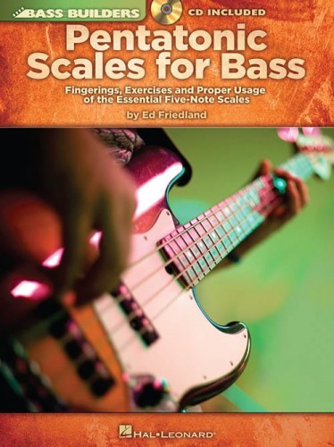 Bass Builders: Pentatonic Scales for Bass - Ed Friedland - skale pentatoniczne na gitarę basową (+ płyta CD)