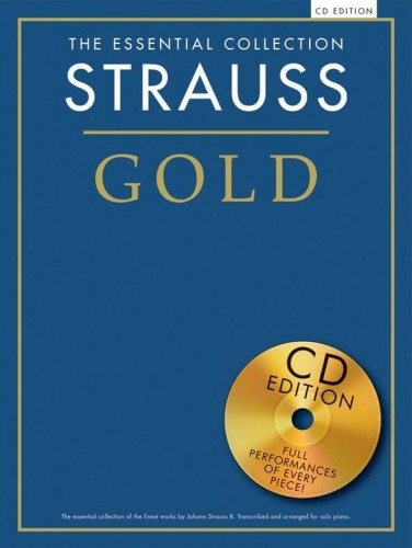 The Essential Collection: Strauss Gold - nuty na fortepian (+ płyta CD)
