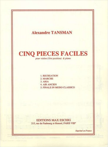 Tansman: Cinq pieces faciles pour violon et piano - Five Easy Pieces for Violin with Piano - nuty na skrzypce i fortepian