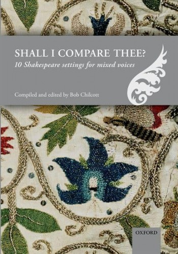 Shall I compare thee? - 10 Shakespeare settings for mixed voices - nuty na chór SATB