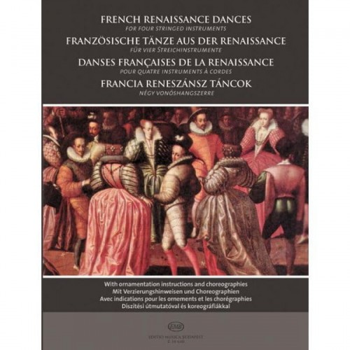 French Renaissance Dances for four stringed instruments - francuskie tańce renesansowe na 4 instrumenty smyczkowe