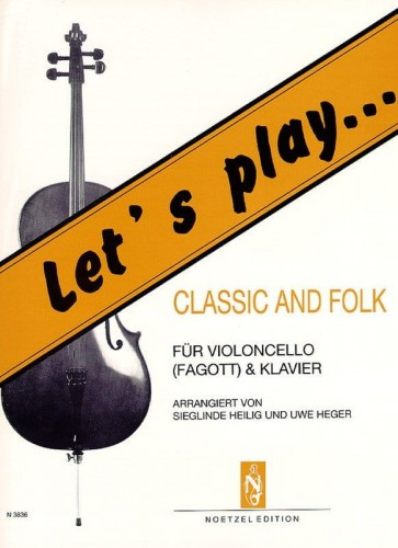 Let?s play Classic and Folk for Cello (Bassoon) and Piano - nuty na wiolonczelę lub fagot z fortepianem