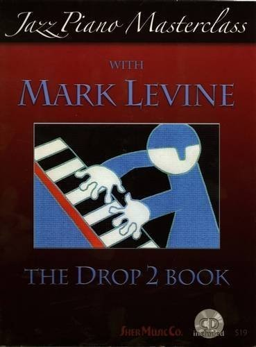 Jazz Piano Masterclass with Mark Levine - The Drop 2 Book (+ płyta CD)