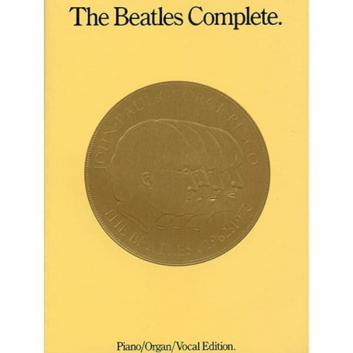 The Beatles Complete - Piano / Organ / Vocal Edition - nuty na fortepian, melodia i akordy gitarowe