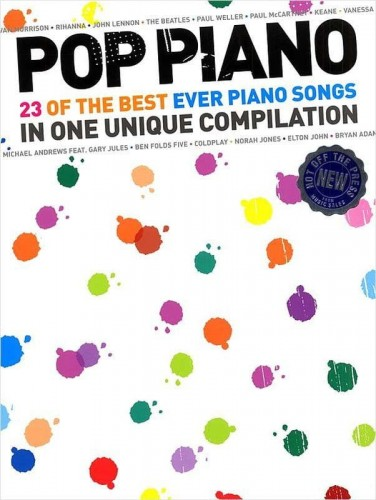 Pop Piano: 23 Of The Best Ever Piano Song - nuty na fortepian, linia melodyczna, akordy i teksty