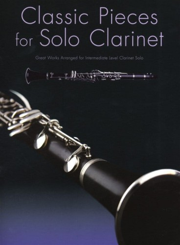 Classic Pieces For Solo Clarinet - nuty na klarnet solo