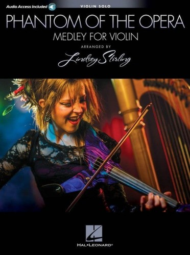 Phantom Of The Opera: Lindsey Stirling Medley for Violin (+ audio online) - Upiór w operze nuty na skrzypce solo