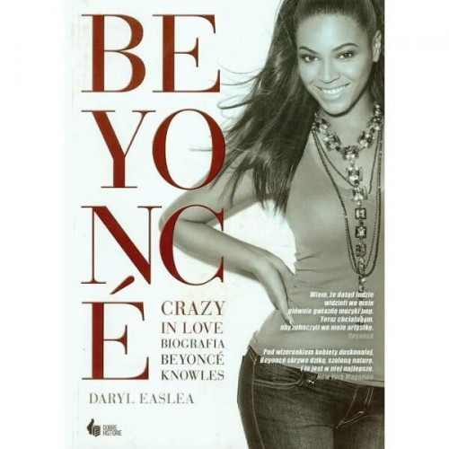 Beyonce. Crazy in love. Biografia - Easlea