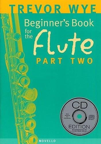 Trevor Wye: A Beginner's Book for the Flute 2 - szkoła gry na flecie poprzeczym (+ płyta CD)