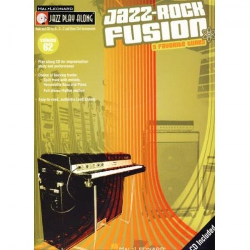 Jazz-Rock Fusion Jazz Play Along Volume 62 - nuty na instrumenty C, Eb, Bb (+ płyta CD)