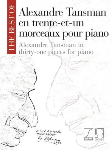 The Best of Alexandre Tansman in thirty-one pieces for piano - nuty na fortepian