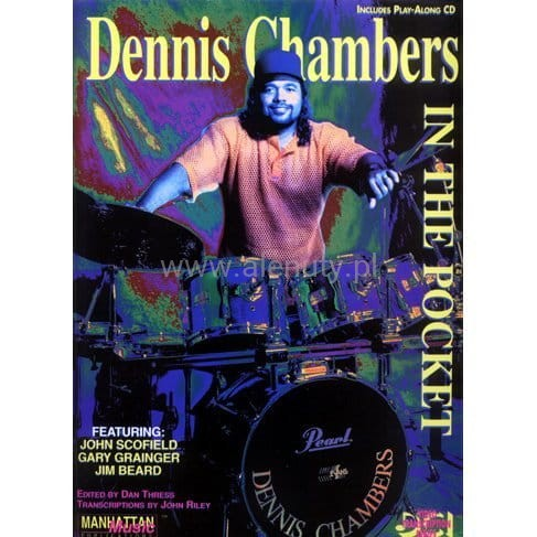 Dennis Chambers In The Pocket