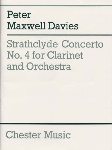 Peter Maxwell Davies: Strathclyde Concerto No. 4 for Clarinet and Orchestra - nuty na klarnet z fortepianem